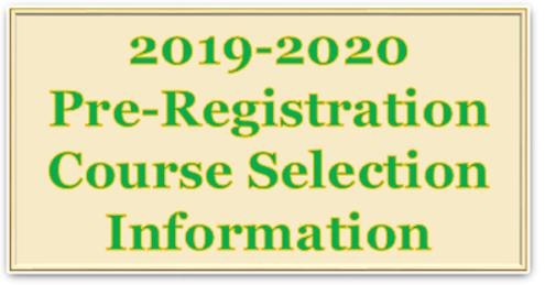 2019-2020 Pre-Registration Information