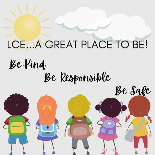 LCE Be Kind Be Responsible Be Safe