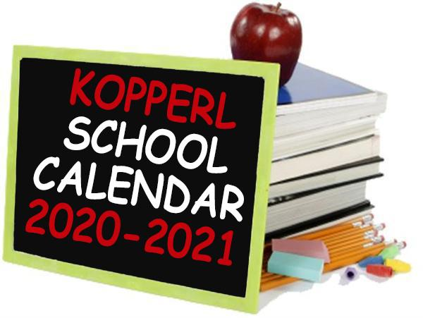 2020-2021 Kopperl School Calendar