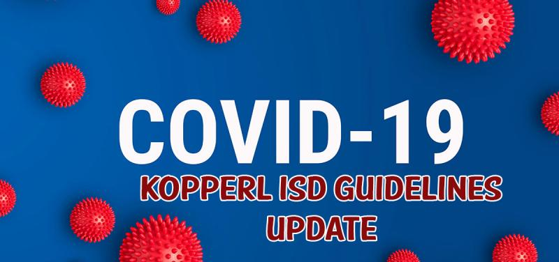 Kopperl ISD COVID Update