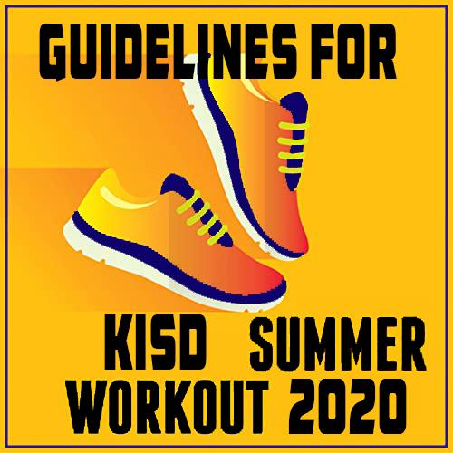 Kopperl Summer Workout Guidelines