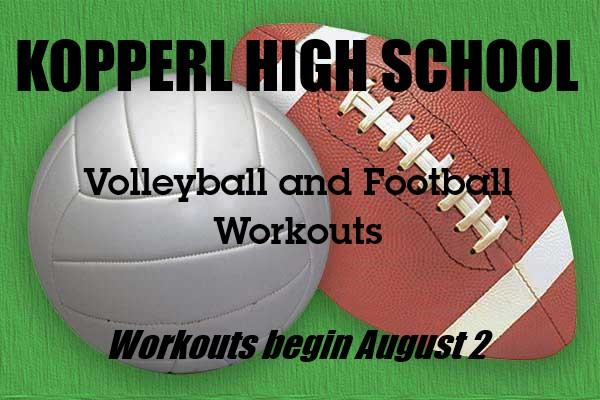 Football and Volleyball 2-a-Days Practice begins