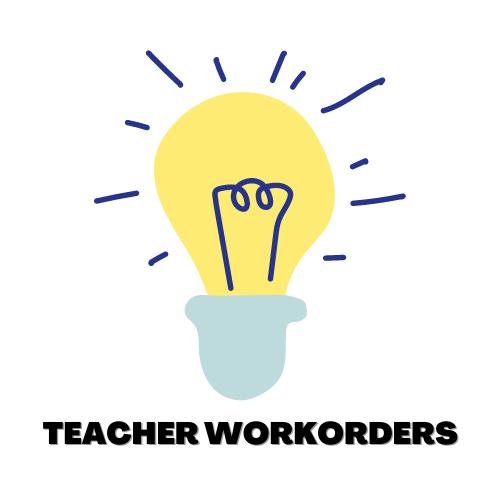 Teacher Workorders