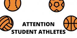 Attention Student Athletes and Parents