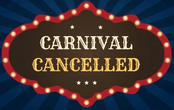 PTO Carnival Cancelled