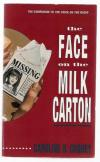 Image that corresponds to Janie Johnson (The Face on the Milk Carton) series, by Caroline B. Cooney