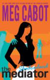 Image that corresponds to Mediator Series, by Meg Cabot