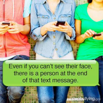 Even if you ca't see their face, there is a person at the end of that text message.