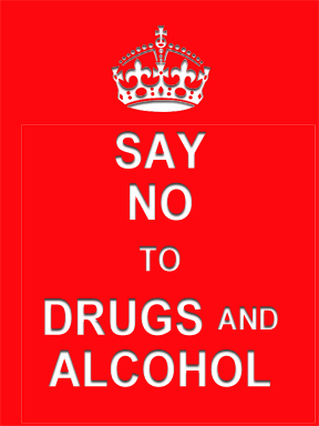 Say no to drugs and alcohol