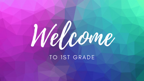 Welcome 1st grade