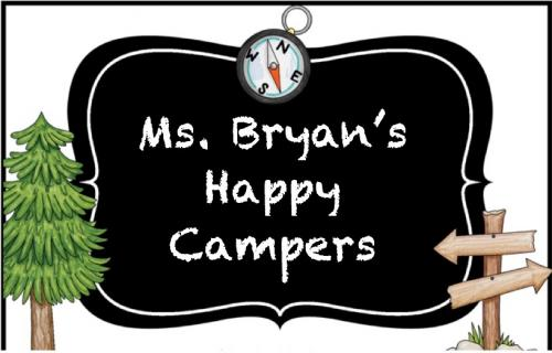 Ms. Bryan's Happy Campers banner