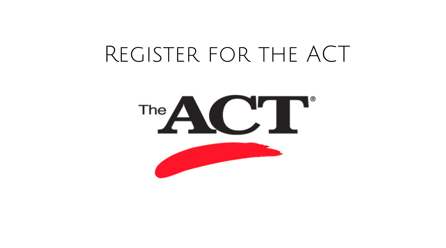 Click to register for ACT