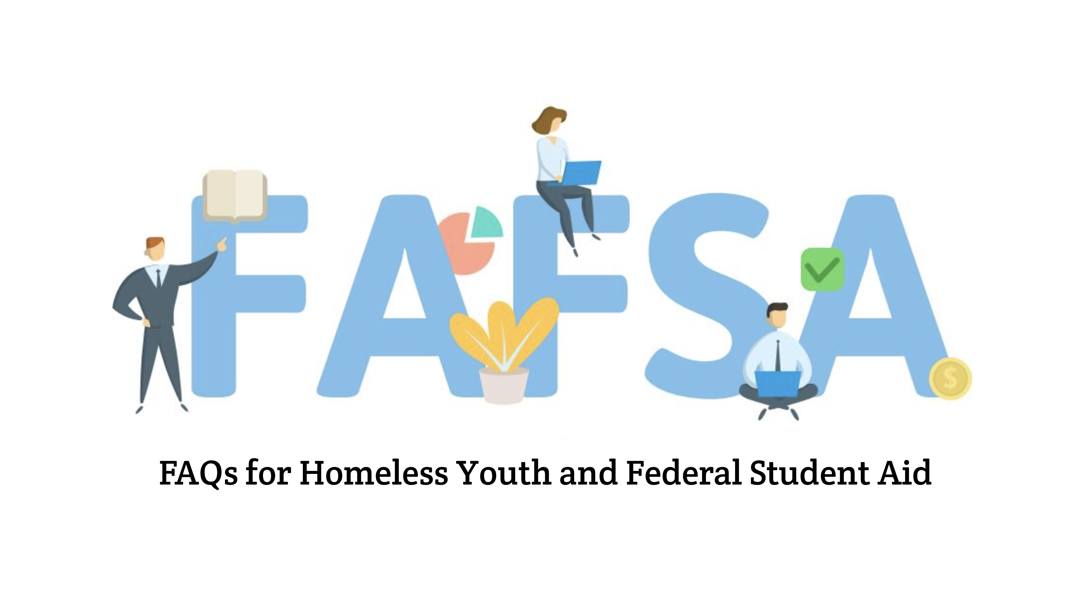 Student Aid Information for Homeless Youth