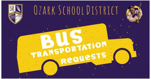 Ozark School District Bus transportation request