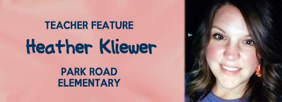Teacher Feature Heather Kliewer