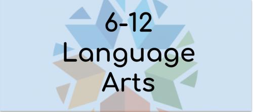 6-12 Language Arts