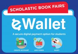 Thumbnail Image for Article NEW - E Wallet for Scholastic Bookfair!