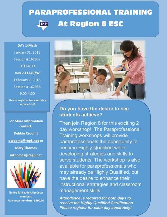 Paraprofessional Training Workshops. Please see flyer for details.
