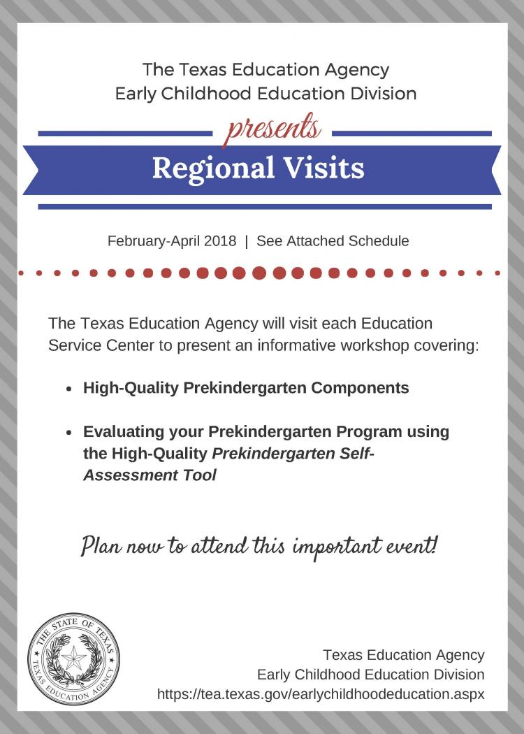 The TEA Early Childhood Education Division Presents Regional Visits! The Region 8 visit will be Thursday, April 12th.