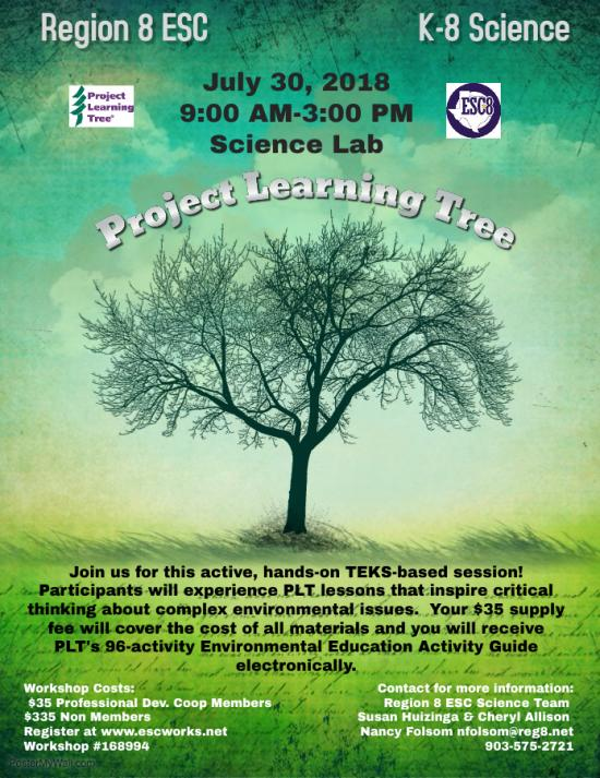 Project Learning Tree: K-8 Science - July 30th