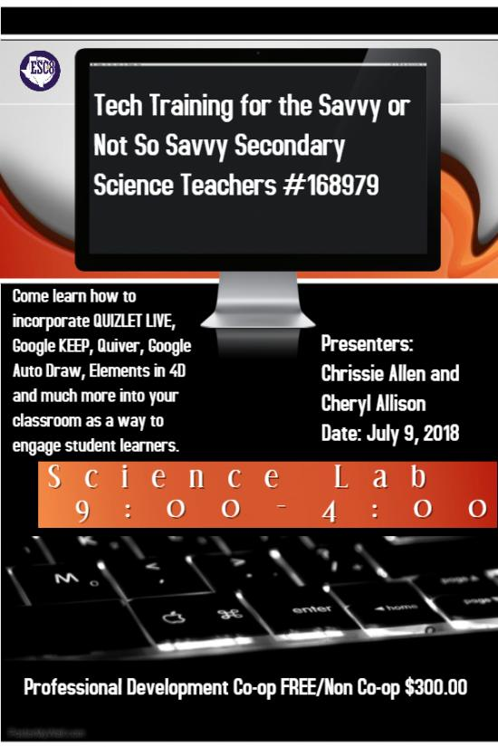Tech Training for the Savvy or Not So Savvy Secondary Science Teachers - July 9th