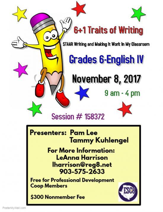 6+1 Traits of Writing: Grades 6-English IV