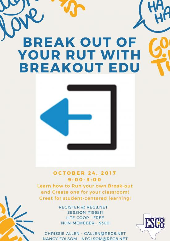 Break Out Of Your Rut With Breakout EDU