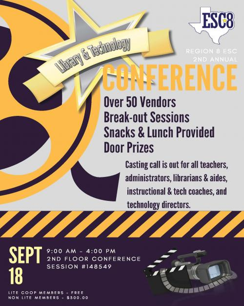 Region 8 ESC 2nd Annual Library & Technology Conference - September 18th!