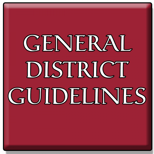 GENERAL DISTRICT GUIDELINES