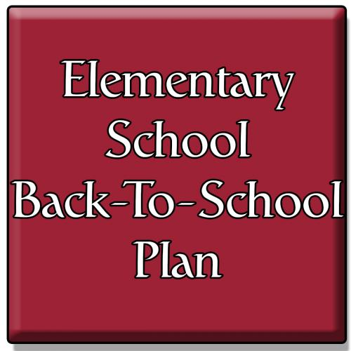 Elementary Back to School Plan