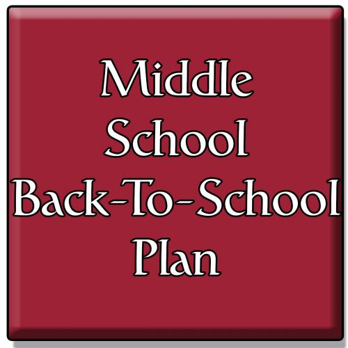 Middle School Back to School Plan