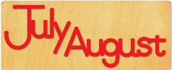July and August calendar heading