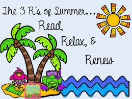 3 R's of Summer...Read, Relax, and Renew Image
