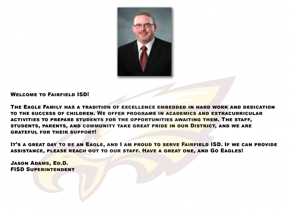 Superintendents Message, Fairfield ISD, Dr Jason Adams