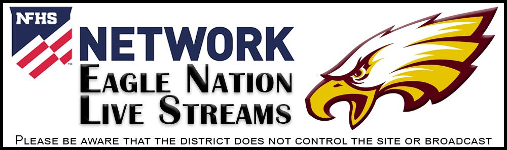 Eagle Nation Live Stream through NFHS