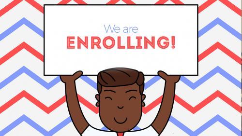 we're enrolling