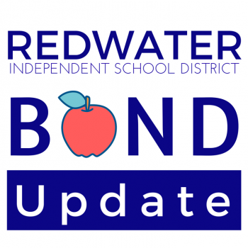 Redwater ISD Bond Update