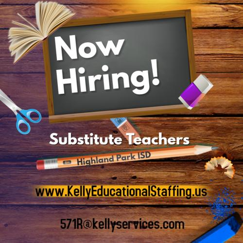 Now Hiring Substitute Teachers  www.kellyeducationalstaffing.us 571R@kellyservices.com