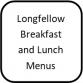 longfellow menus