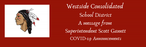 COVID-19 Announcements from Supt. Scott Gauntt