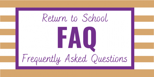 Return to School FAQ