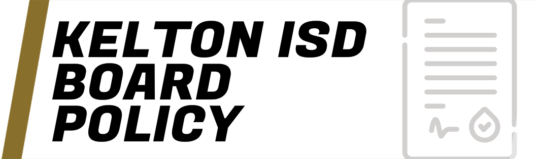 Kelton ISD Board Policy