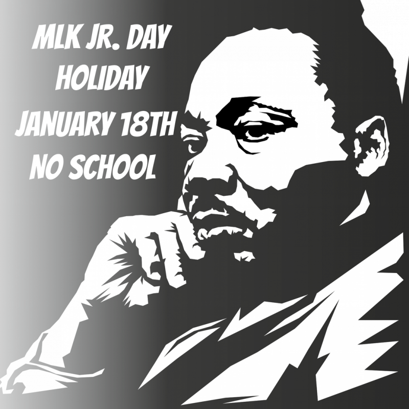 MLK Jr. Day Holiday 1/18