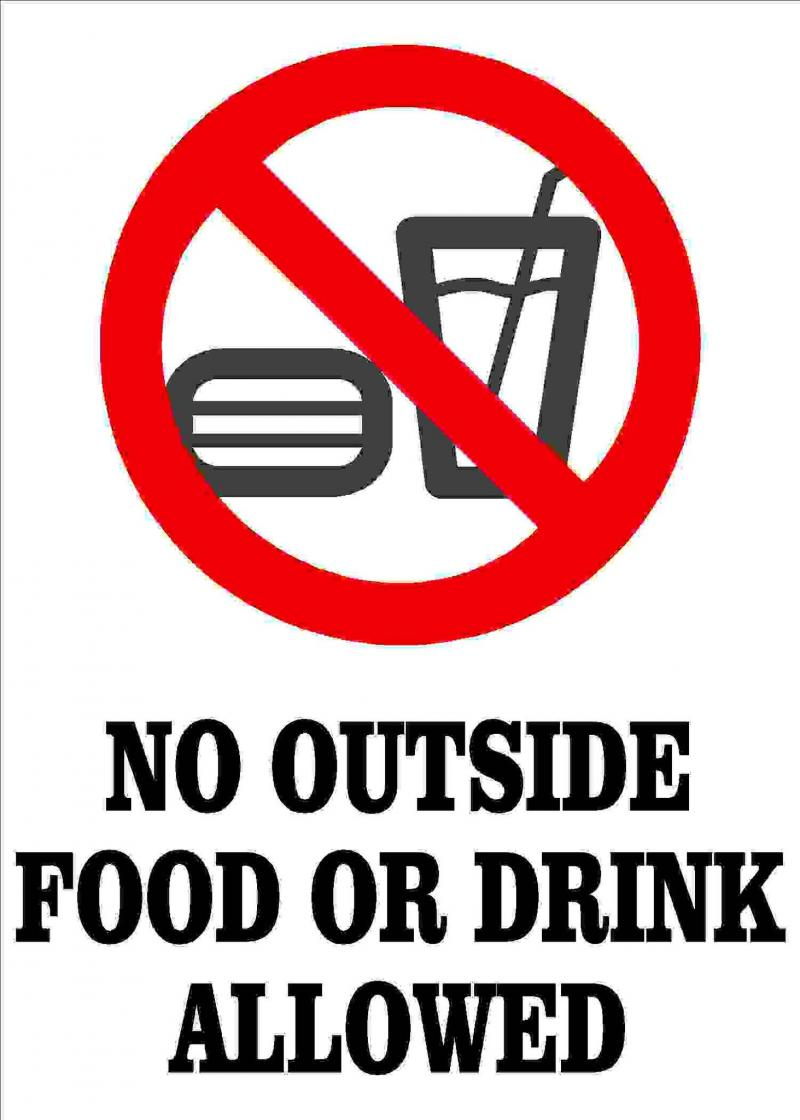 No Outside Food or Drinks Permitted Due to COVID-19