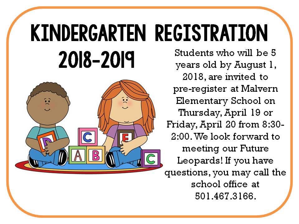 Kindergarten Pre-Registration April 19-20. Call 501-467-3166 for details.