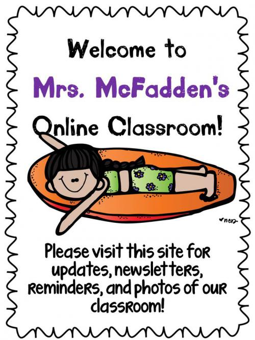 Welcome to Mrs. McFadden's Online Classroom