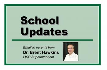 Correspondence to Parents from Dr. Brent Hawkins & LISD