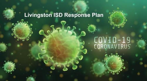 Livingston ISD Response Plan