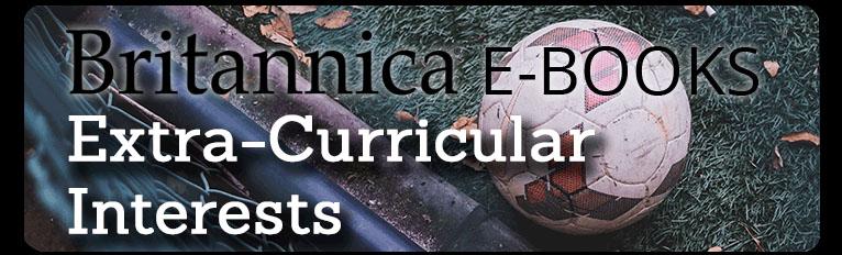 Britannica Extra-Curricular Interests