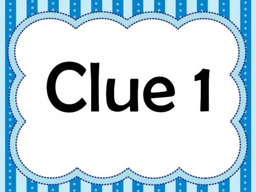 CLUE !